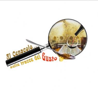 """""""Al Cenacolo… sulle tracce del Gusto"""", viaggio virtuoso fra i sapori e le eccellenze eno-gastronomiche italiane."""